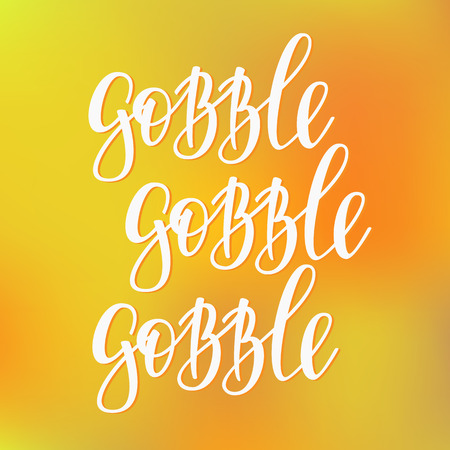 gobble: Gobble Thanksgiving simple lettering. Calligraphy postcard or poster graphic design lettering element. Hand written style postcard design. Photography overlay sign detail.