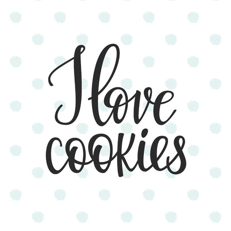 cute graphic: I love Cookies quote lettering. Calligraphy inspiration graphic design typography element. Hand written postcard Cute simple vector sign. Bakery shop promotion motivation advertising