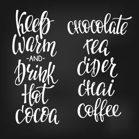 chai: Quote cup typography. Calligraphy style sign. Winter Hot Drink Shop promotion motivation. Graphic design lifestyle lettering. Illustration