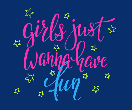 Lettering typography girl overlay. Motivational quote. Cute inspiration. Calligraphy postcard poster photo graphic design element. Hand written sign. Princess party. Girls just wanna have fun Stock Illustratie