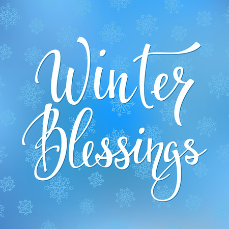 blessings: Winter Blessings Quote typography. Calligraphy style. promotion motivation. Graphic design lifestyle lettering. Cold Season sign