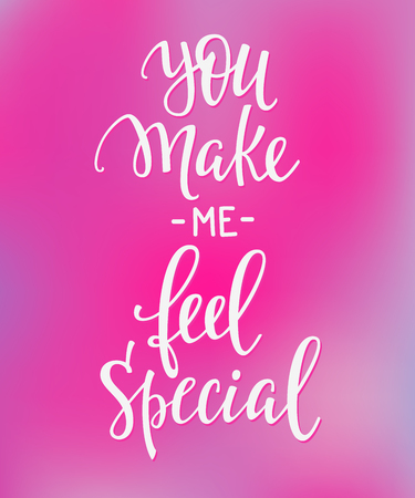 Romantic lettering. Calligraphy postcard or poster graphic design typography element. written style valentines day sign. You make me feel special