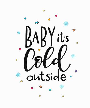 その冷たい外のメリー クリスマス新年あけまして単純なレタリングの赤ちゃん。書道の絵はがきやポスター グラフィック デザイン要素。手書きの