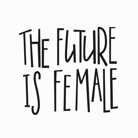 vintage postcard: The future is female t-shirt quote feminist lettering. Illustration