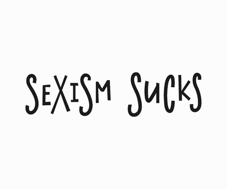 Sexism sucks t-shirt quote feminist lettering. misogyny female