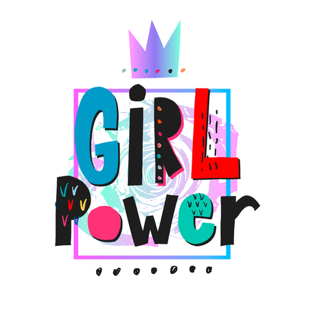 Girl power crown shirt quote feminist lettering. Calligraphy inspiration graphic design typography element. Hand written Simple vector cutout sign. Protest patriarchy sexism misogyny female Freedom