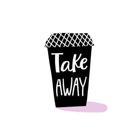 Take away Coffee abstract Drink types sign lettering on cup. Cute, simple vector for postcard graphic design Hand written paper cutout letters geometric style print. Hot mug Shop promotion motivation