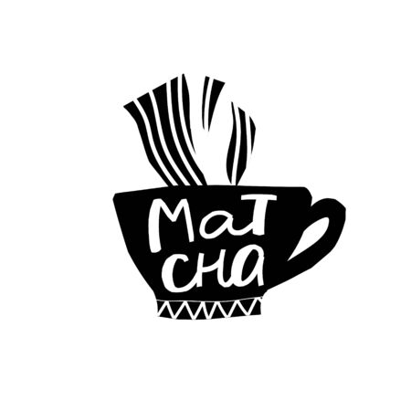 Matca Chai Tea Coffee Drink types sign lettering on cup. Cute, simple vector for postcard graphic design Hand written paper cutout letters geometric style print. Hot mug Shop promotion motivation