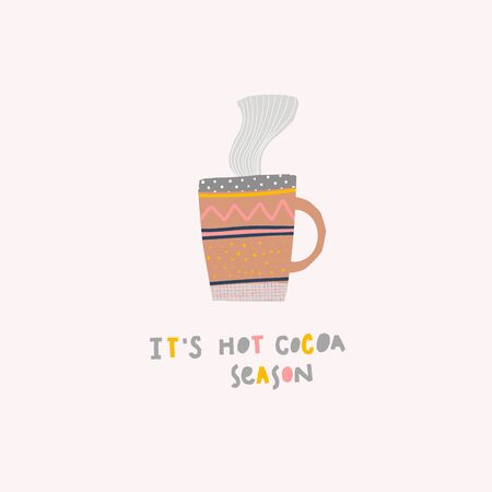 Hot cocoa season winter illustration Drink sign cup lettering. Cute, simple for postcard graphic design Hand written paper cutout letters geometric style print. Mug Shop promotion motivation