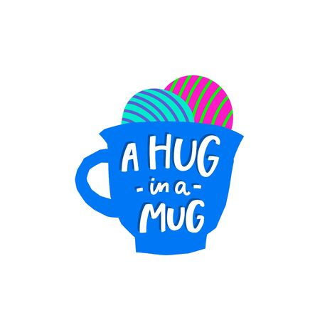 A hug in a mug Coffee abstract color quote lettering. Calligraphy inspiration graphic design typography element Hand written postcard Cute simple vector sign paper cutout letters geometric style print