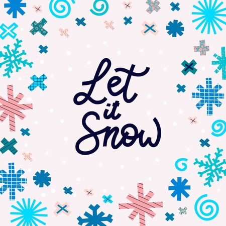 Let it snow Christmas snowflake simple card. Winter Holidays vector. Paper postcard graphic design element. Cute Hand written primitive small sign. Kids drawing Children hand made cutout frame