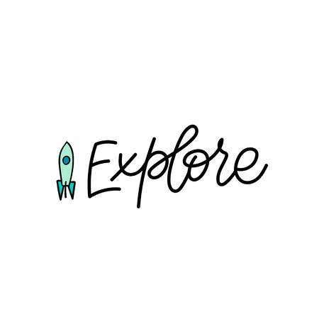 Explore enjoy space ship quote lettering. Calligraphy inspiration graphic design typography element. Hand written postcard. Cute simple black vector sign letters flourishes point
