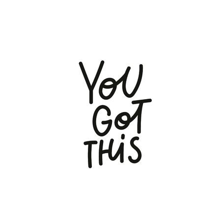 You got this quote lettering. Calligraphy inspiration graphic design typography element. Hand written postcard. Cute simple black vector sign point flourishes Zdjęcie Seryjne