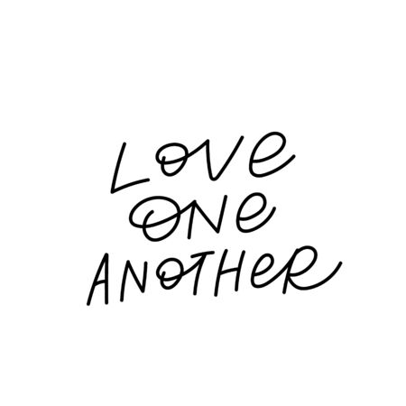 Love one another quote lettering. Calligraphy inspiration graphic design typography element. Hand written postcard. Cute simple black vector sign