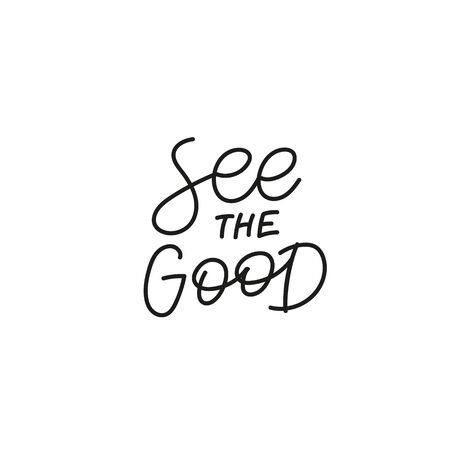 See the good calligraphy quote lettering sign