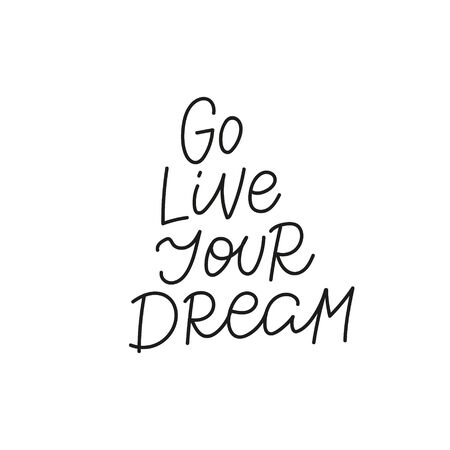 Go live your dream quote lettering. Calligraphy inspiration graphic design typography element. Hand written postcard. Cute simple black vector sign. Geometric simple forms background. Stock Illustratie