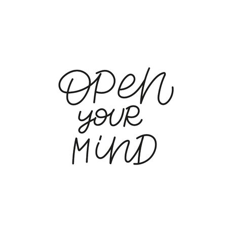 Open your mind quote lettering. Calligraphy inspiration graphic design typography element. Hand written postcard. Cute simple black vector sign. Geometric simple forms background. Stockfoto - 149380638