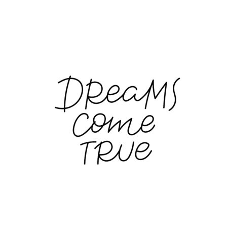 Dreams come true calligraphy quote lettering sign Stockfoto - 149380649