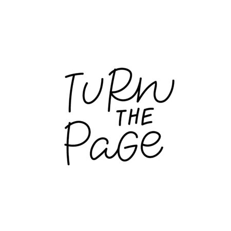 Turn the page quote lettering. Calligraphy inspiration graphic design typography element. Hand written postcard. Cute simple black vector sign. Geometric simple forms background. Stockfoto - 149380653