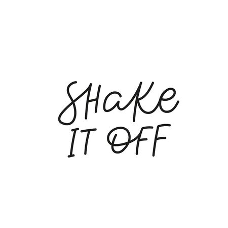 Shake it off quote lettering. Calligraphy inspiration graphic design typography element. Hand written postcard. Cute simple black vector sign. Geometric simple forms background. Stockfoto - 149380663