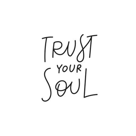 Trust your soul quote simple lettering sign