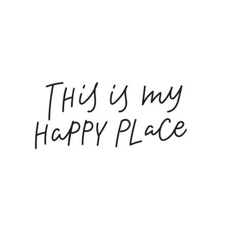 This is my happy place quote simple lettering sign