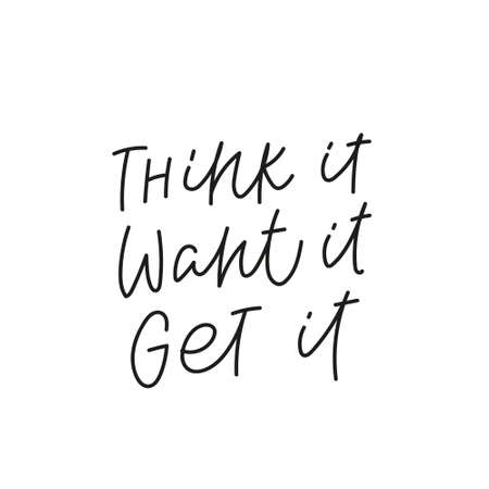 Think Want Get quote simple lettering sign Vectores