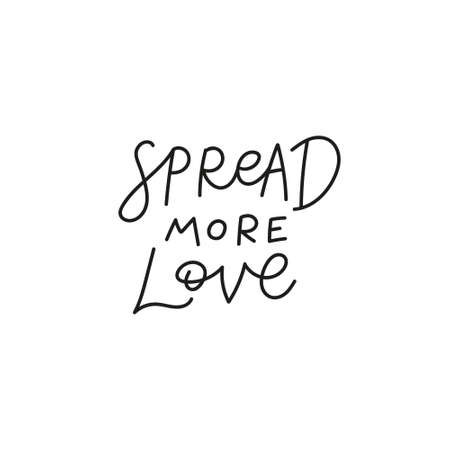 Spread more love quote simple lettering sign