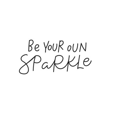Be your own sparkle quote simple lettering sign