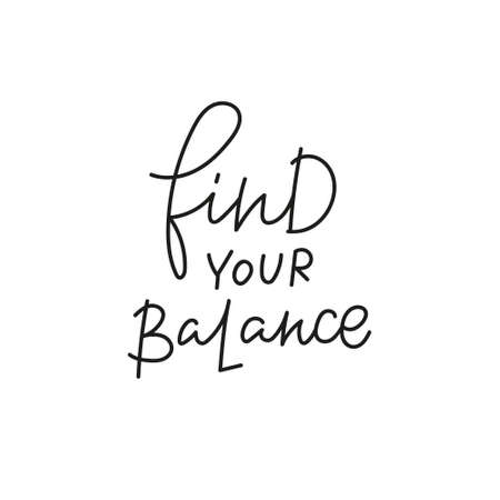 Find your balance quote simple lettering sign Vectores