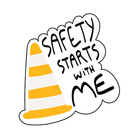 Safety starts with me handwritten phrase poster and sticker design vector. Lettering typography design for Safety and health at work. Road traffic safety cone