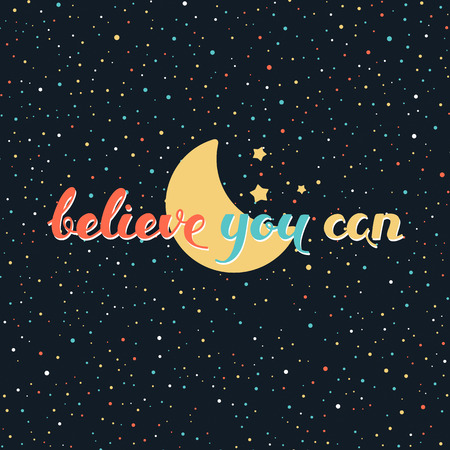vector space background with hand drawn motivation phrase Illustration