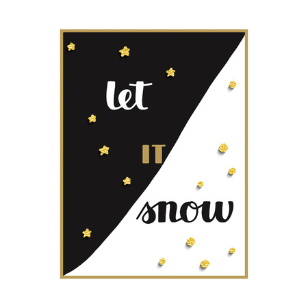 scrap gold: black and white background with stars and snow and hand drawn words let it snow