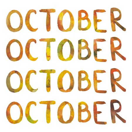 October lettering isolated. Abstract watercolor free hand drawn illustration for postcard, poster, header, web design