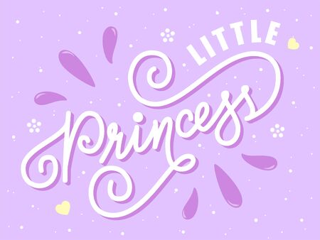 Vector illustration of Little Princess quote. Little princess hand drawn lettering typography. Inspirational slogan for print, card, banner, badge, icon, clothe. Girly handwritten calligraphy Stock Illustratie
