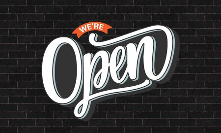 Vector illustration of hand sketched text We are Open on textured background. Hand drawn lettering typography on grey brick wall. Design template, logotype, badge, door sign for cafe, bar, coffee shop