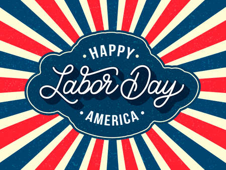 Happy Labor day America background. Vector illustration. Sunburst and hand drawn lettering in red blue colors with vintage look texture. Poster, postcard, banner for USA national holiday
