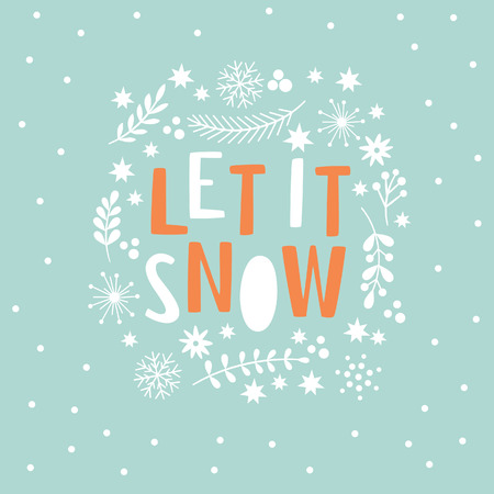 let it snow: Let It Snow Lettering on a blue background
