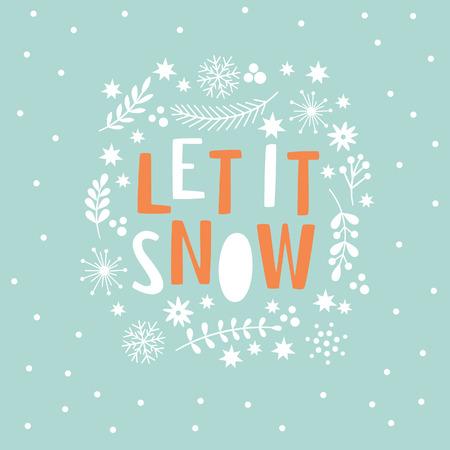 let it snow: Let It Snow Lettering on a blue background