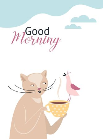 Good Morning . Greeting card design. Good for Happy Birthday card, poster, banner. Cute cat with cup of tea and little bird