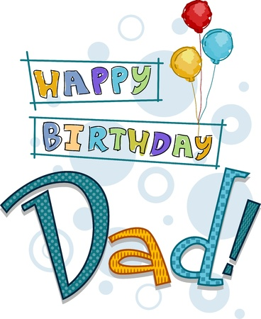 happy birthday text: Text Featuring Birthday Greetings for Dad Stock Photo