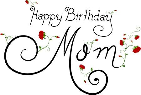 birthday flowers: Tekst met de woorden Happy Birthday Mom