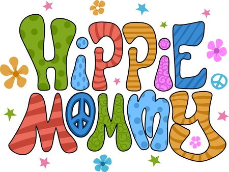 hippie: Colorful Illustration Featuring the Words Hippie Mommy Stock Photo