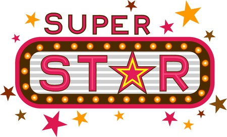super star: Illustration Featuring the Words Super Star