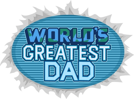greatest: Illustration Featuring the Words Worlds Greatest Dad