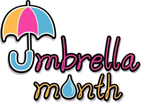 umbrella month: Text Illustration Celebrating Umbrella Month