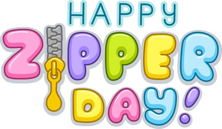 april clipart: Text Illustration Celebrating Zipper Day