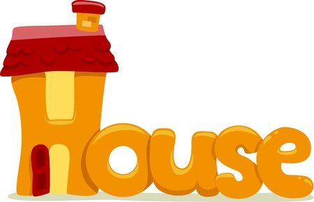 house clip art: Text Illustration Featuring the Word House