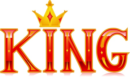 royal crown: Text Illustration Featuring the Word King
