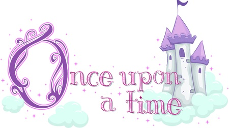 once: Text Illustration Featuring the Phrase Once Upon a Time